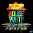 Valentino Announces 'Valentino Khan's House Party' Tour