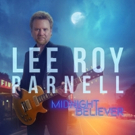 Lee Roy Parnell's New Album 'Midnight Believer' Available Now