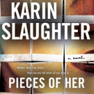 Netflix Orders PIECES OF HER From Bestselling Author Karin Slaughter