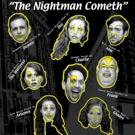The Campy Cabaret Presents THE NIGHTMAN COMETH Photo