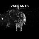 Vagrants Premieres New Single on Alternative Press, Announces Debut EP