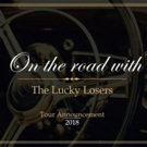 San Francisco Based The Lucky Losers Announce Their Fall 2018 Tour Schedule