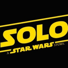 LUCASFILM To Launch Global Promotional Campaign in Support of SOLO: A STAR WARS STORY