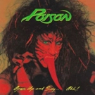 The Power Of Poison Is On Full Display With 30th Anniversary 180-Gram Red-Vinyl Reissue Of OPEN UP AND SAY...AHH!