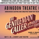 Abingdon Theatre Co Announces Cast of THE GENTLEMAN CALLER Photo