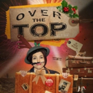 OVER THE TOP Serves Up Suffragette-Themed Silliness at the Belgrade Theatre Photo