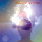 Holiday Gunfire Premieres New Single Via Vive Le Rock