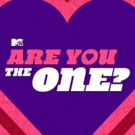 MTV's ARE YOU THE ONE? Has First Sexually Fluid Cast Photo