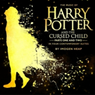 BWW Album Review: THE MUSIC OF HARRY POTTER AND THE CURSED CHILD