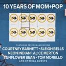 Independent Music Company Mom+Pop Celebrates Ten Years Photo