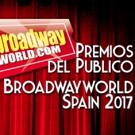 Últimos días de la Primera Ronda de los Premios del Público BroadwayWorld Spain