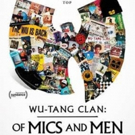 Showtime Documentary Films Acquires North American Rights to WU-TANG CLAN: OF MICS AND MEN