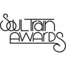 Toni & Tamar Braxton & More to Perform at BET's 2017 SOUL TRAIN AWARDS