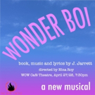 The Dare Tactic Presents WONDER BOI, Book, Music And Lyrics By J. Jarrett. Photo