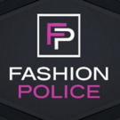 E!'s Long-Running Franchise FASHION POLICE to Say Farewell with Finale Special, 11/27