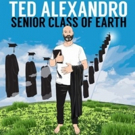 All Things Comedy Presents Ted Alexandro's SENIOR CLASS OF EARTH