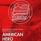 Bess Wohl's AMERICAN HERO Gets LA Premiere at Pasadena Playhouse Photo