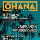 California's OHANA FESTIVAL Announces 2018 Line-Up Including Eric Church, Mumford & Sons And Many More