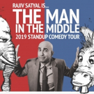 Rajiv Satyal Will Embark on Comedy Tour, 'The Man In The Middle' Photo