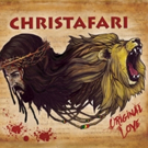Chart-Topping Gospel Reggae Pioneers CHRISTAFARI Return with ORIGINAL LOVE