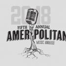 AMERIPOLITAN AWARDS Announce 2018 Awards Nominees