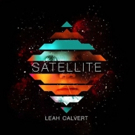 Leah Calvert to Release Debut Solo Album 'Satellite' 1/12, Premieres New Track