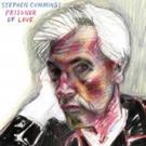 Stephen Cummings Announces 20th Solo Album 'Prisoner Of Love'
