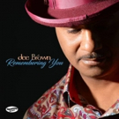 Urban-Jazz Guitarist Dee Brown Commits To His Muse On I WANT YOU TOO