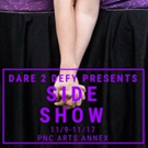 Dare 2 Defy Productions Presents SIDE SHOW Photo