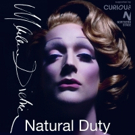 DIETRICH - NATURAL DUTY is an Intoxicating Mix Of Theatre, Cabaret, and Drag Photo