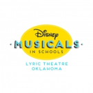 Lyric Theatre of Oklahoma Joins DISNEY MUSICALS IN SCHOOLS Collaboration Article