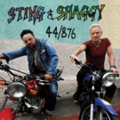 Sting & Shaggy Release New Island-Inspired Collaborative 44/876 Album Today