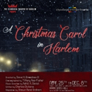 Classical Theatre Of Harlem Presents A CHRISTMAS CAROL IN HARLEM