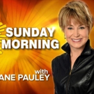 CBS SUNDAY MORNING Posts Double-Digit Percentage Viewer Gains
