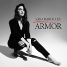 Sara Bareilles Releases New Single, 'Armor' - Listen Now and Watch the Lyric Video! Video