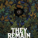 THEY REMAIN Releases On VOD/DVD On 5/29