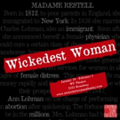 Strange Sun Theater Presents The World Premiere Of WICKEDEST WOMAN Photo