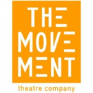 The Movement Theatre Company Announces Cast of WHAT TO SEND UP WHEN IT GOES DOWN
