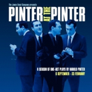 The Jamie Lloyd Company Presents PINTER AT THE PINTER, A Season of Harold Pinter's One-Act Plays