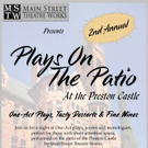PLAYS ON THE PATIO Returns to Main Street Theatre Works Photo