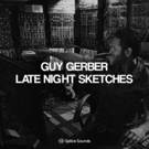 Guy Gerber Launches Special Splice Sounds Package