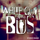 BWW Review: iTheatre Collaborative Presents WHITE GUY ON THE BUS ~ Searing, Riveting, Essential