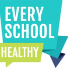 America's Promise Alliance Launches 'Every School Healthy' Campaign to Fuel Movement to Create Healthy Schools Across the Country