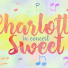 Second Act Series & Feinstein's/54 Below Present Madcap Musical CHARLOTTE SWEET Photo