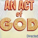 AN ACT OF GOD Comes to New Jewish Theatre