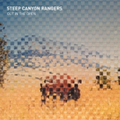 Steep Canyon Rangers Announce New Album 'Out In The Open'