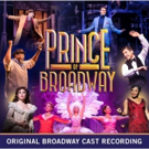 PRINCE OF BROADWAY Cast Recording Now Available!