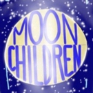 MOONCHILDREN By Michael Weller Comes to Theatre 54 At Shetler Studios