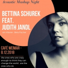 BWW Previews: ACOUSTIC MASHUP NIGHT with BETTINA SCHUREK and JUDITH JANDL at Café Weimar
