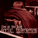 Craft Recordings to Reissue Social Distortion's LIVE AT THE ROXY Out June 29 Photo
